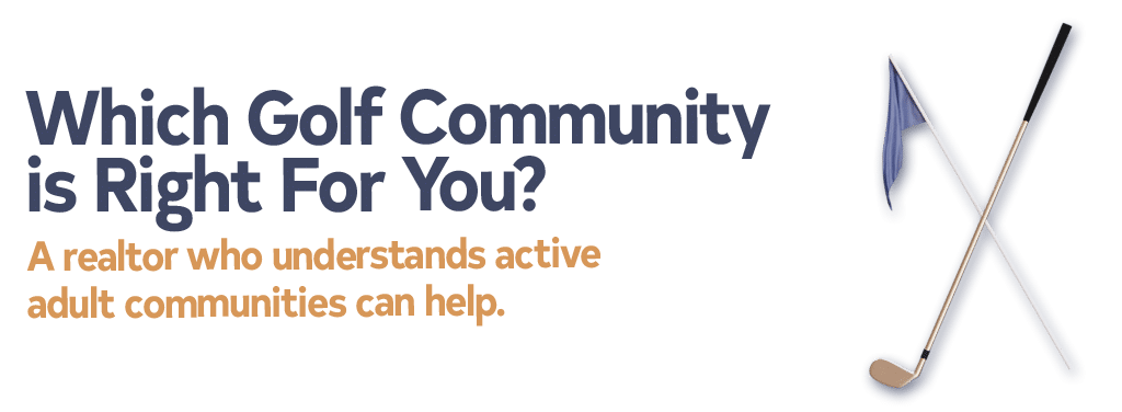 Which Golf Community is Right For You